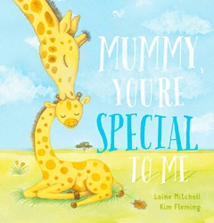 Mummy you're special to me