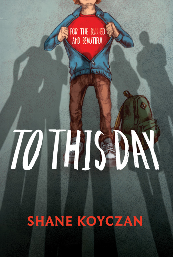 To This Day by Shane Koyczan