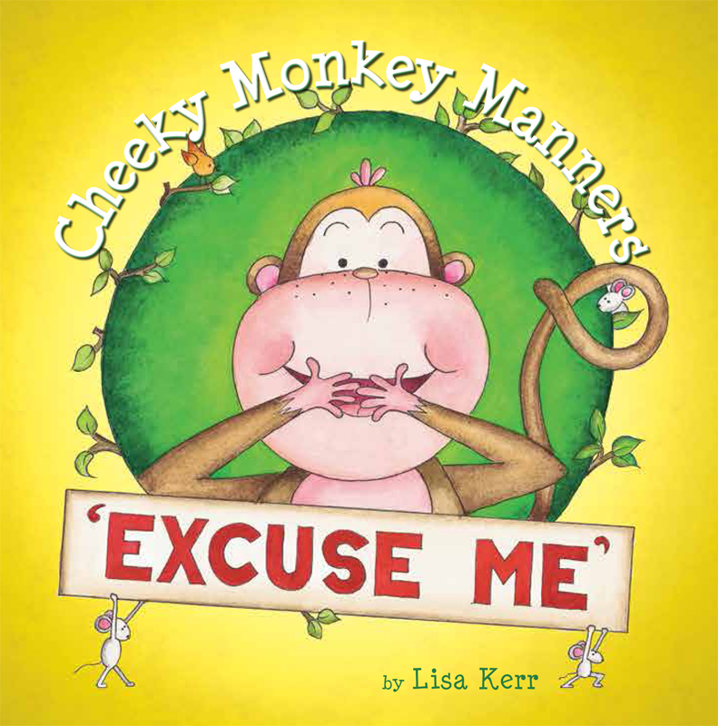Cheeky Monkey Manners_Excuse Me