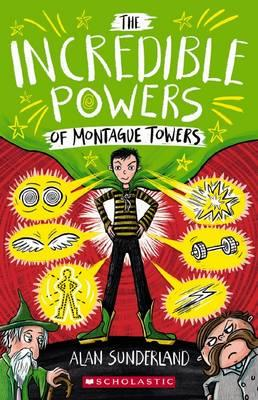 incredible-powers-of-montague-towers