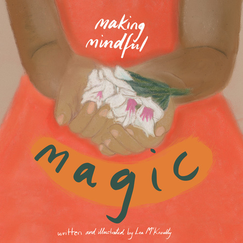 making mindful magic