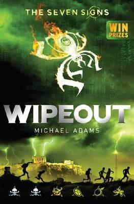 Seven Signs: #3 Wipeout by Michael Adams Paperback Book
