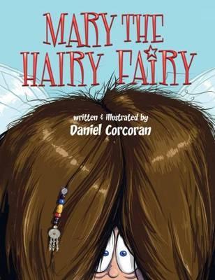 Mary the Hairy fairy