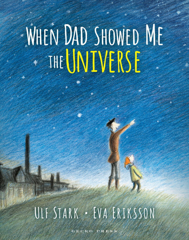 When Dad Showed Me the Universe_Gecko Press_coverhires